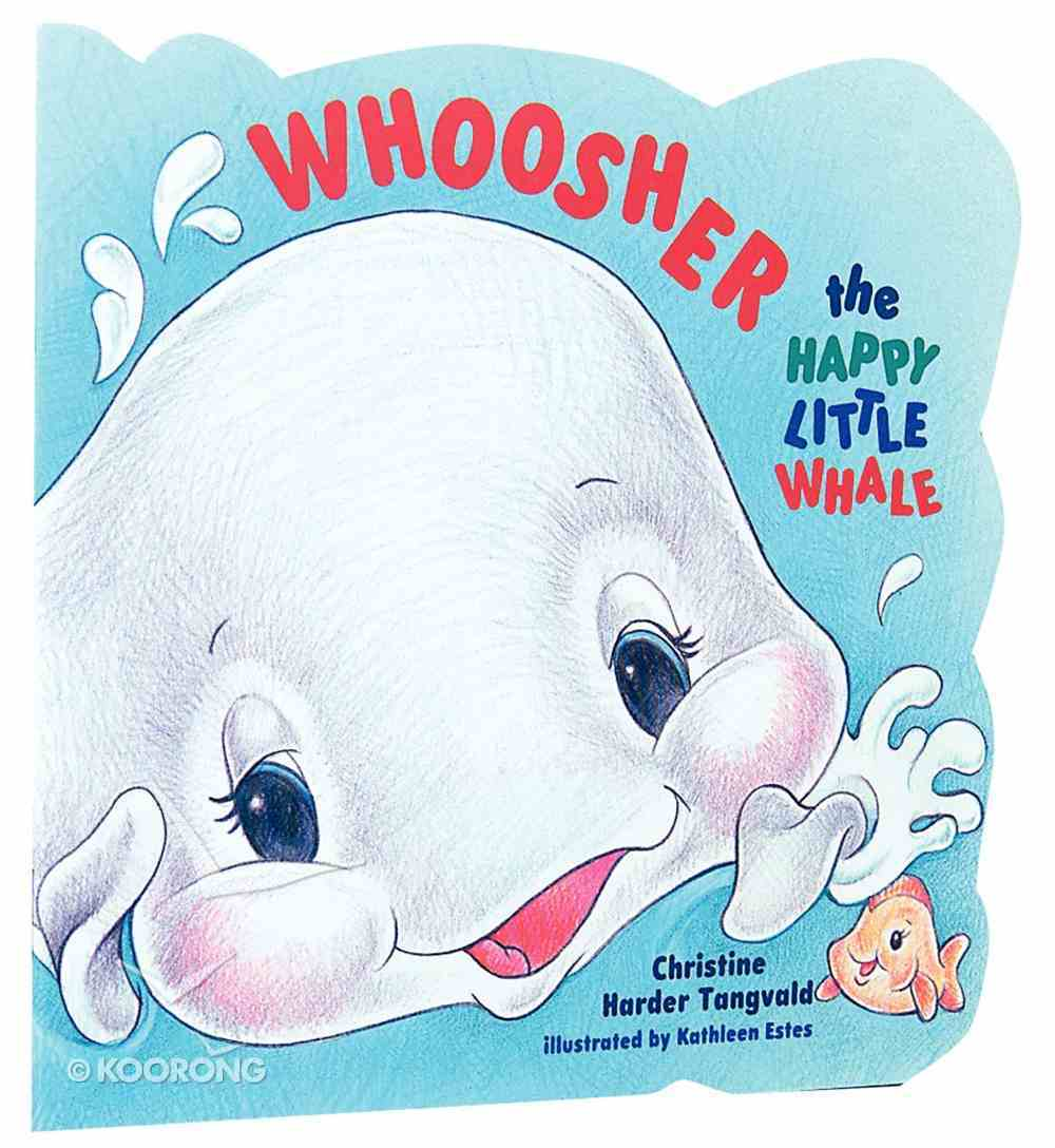 Whoosher, the Happy Little Whale Paperback