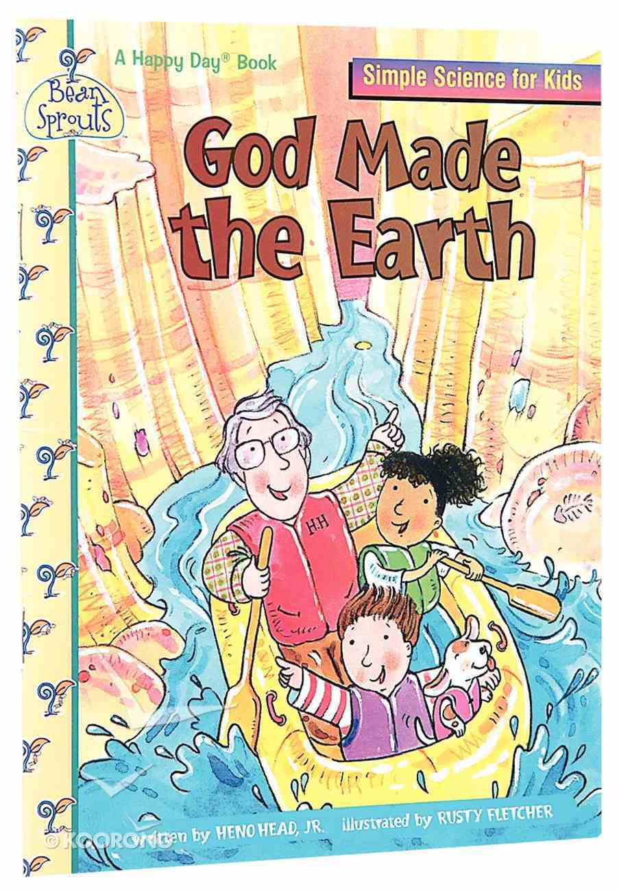 God Made the Earth (Happy Day Series) Paperback