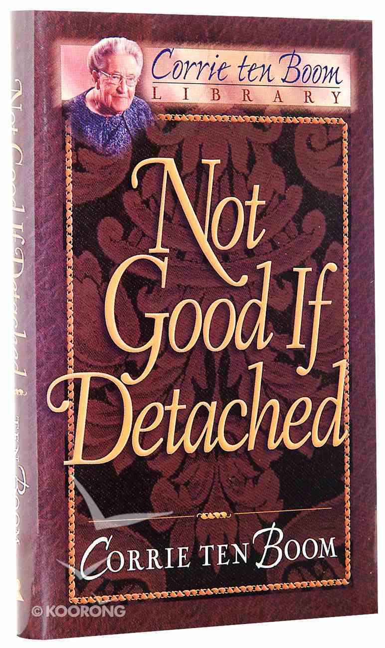 Ctb Library: Not Good If Detached Hardback