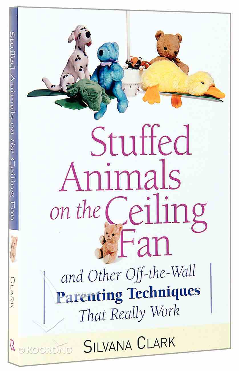 Stuffed Animals on the Ceiling Fan Paperback