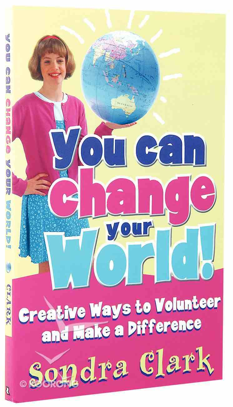 You Can Change Your World! Paperback