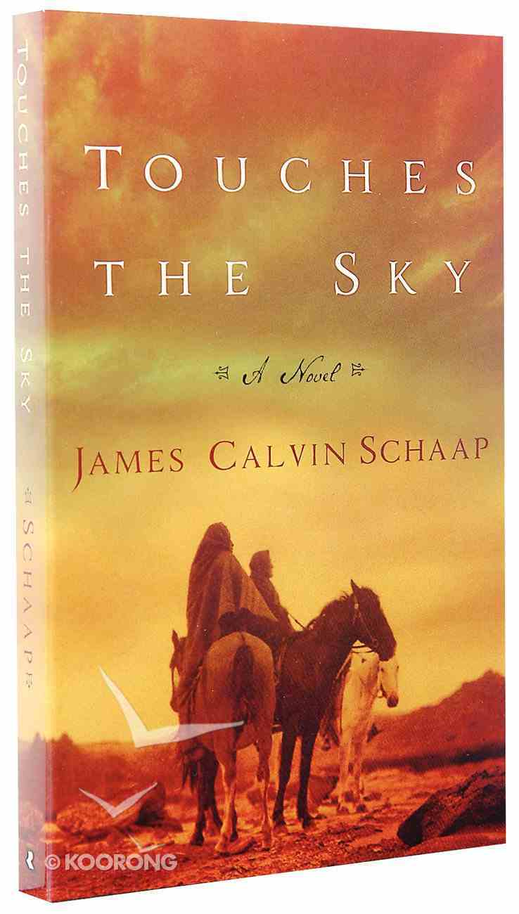 Touches the Sky Paperback