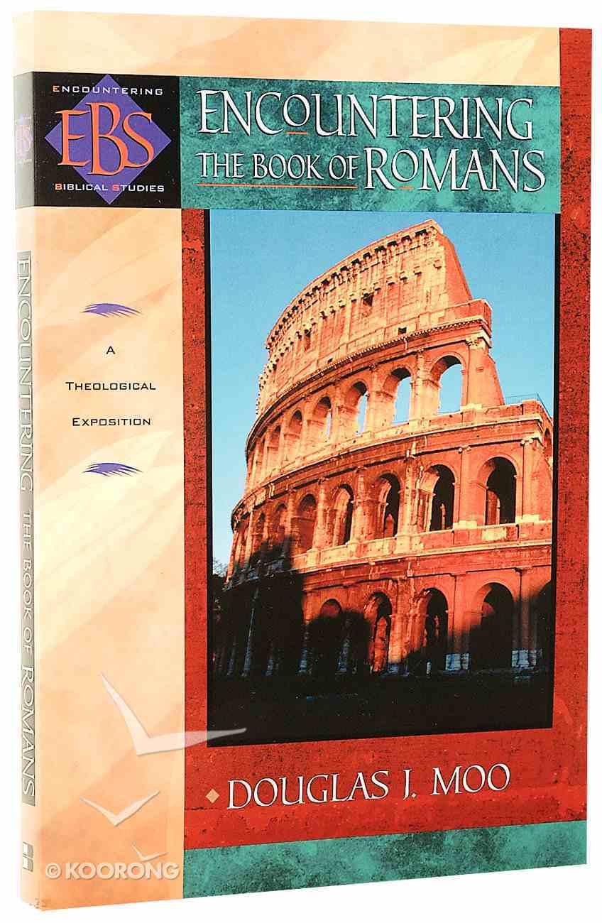 Encountering Romans (Encountering Biblical Studies Series) Paperback