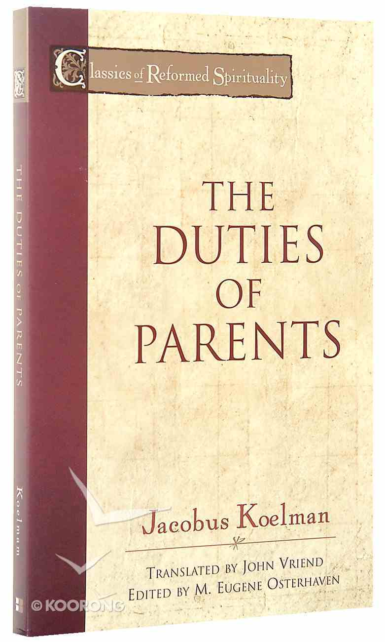 Crs: The Duties of Parents Paperback