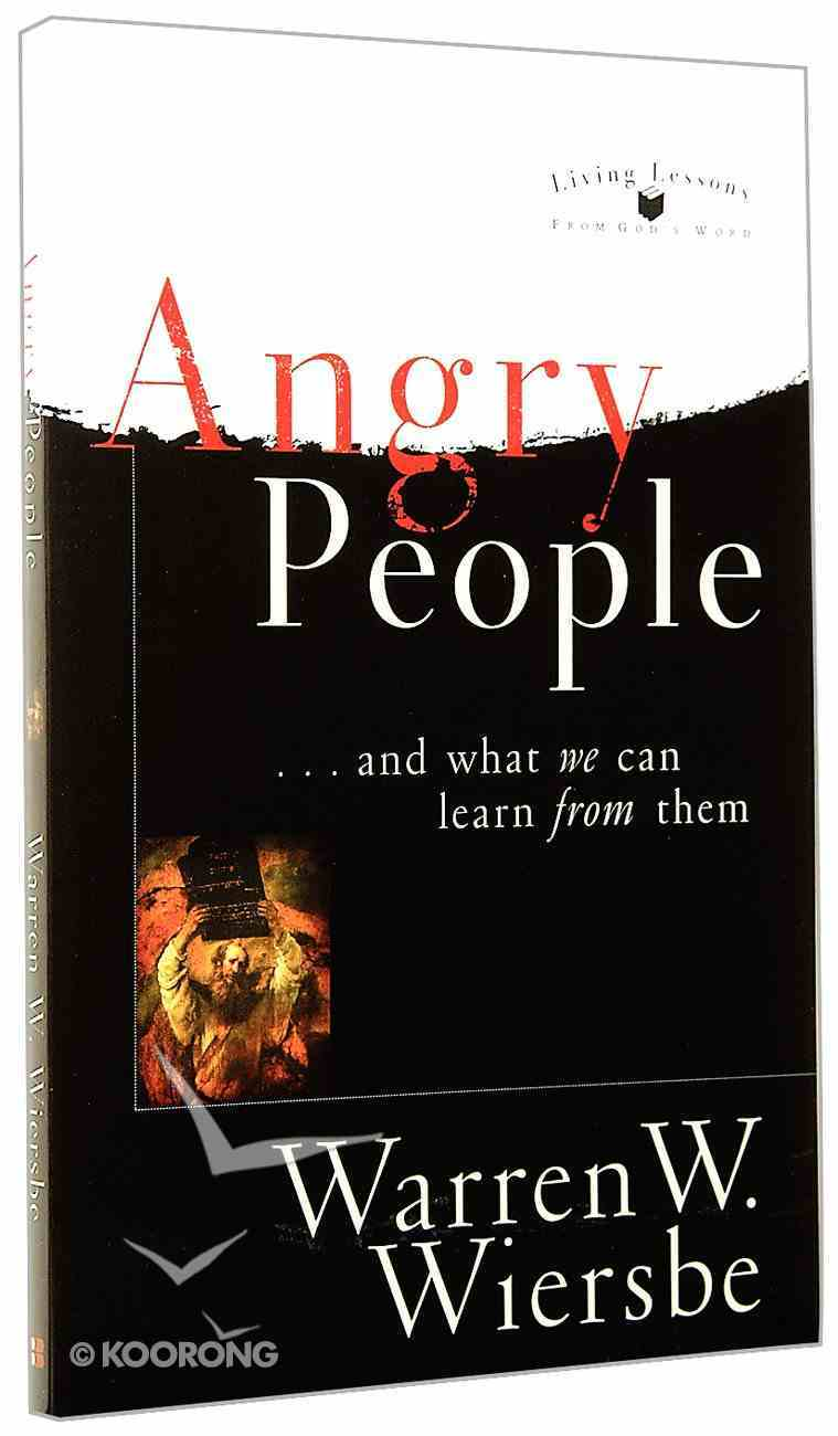 Living Lessons From God's Word: Angry People Paperback