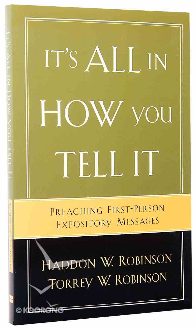 It's All in How You Tell It Paperback