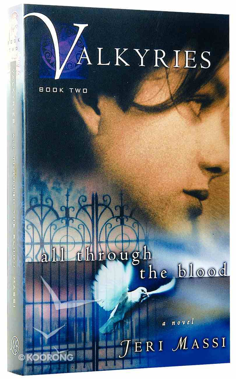 All Through the Blood (#02 in Valkyries Series) Paperback