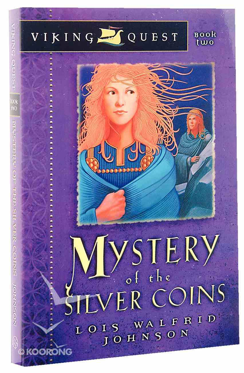 Mystery of the Silver Coins (#02 in Viking Quest Series) Paperback