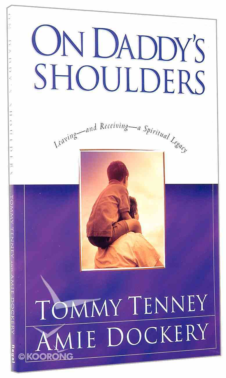 On Daddy's Shoulders Paperback