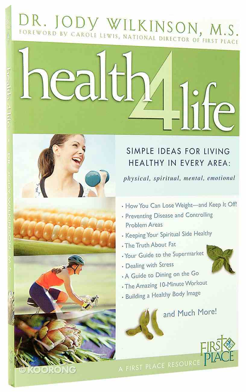 First Place: Health 4 Life (First Place 4 Health Series) Paperback