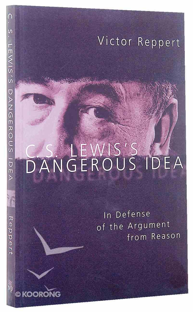 Lewis's Dangerous Idea Paperback