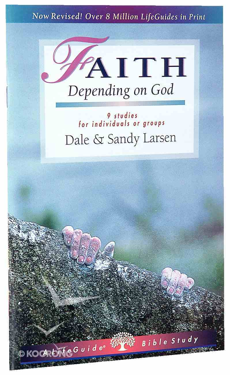Faith (Lifeguide Bible Study Series) Paperback