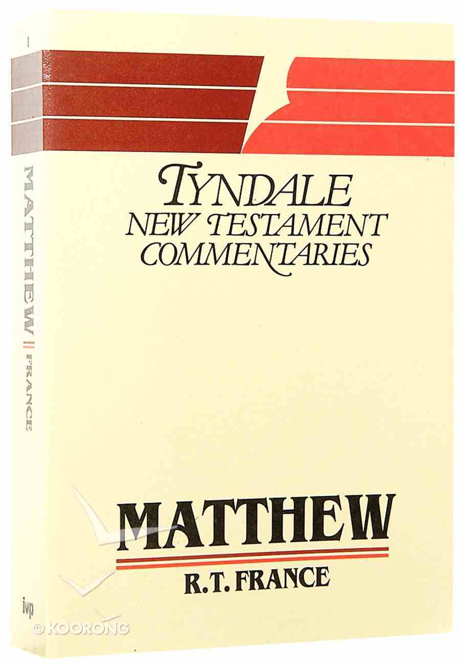 Matthew (Tyndale New Testament Commentary (2020 Edition) Series) Paperback