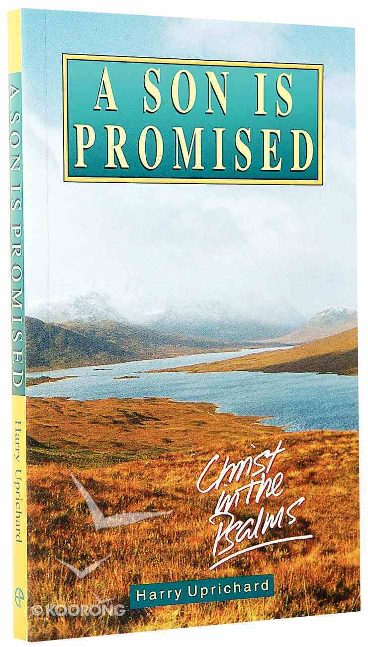 A Son is Promised  (Christ In Psalms) Paperback