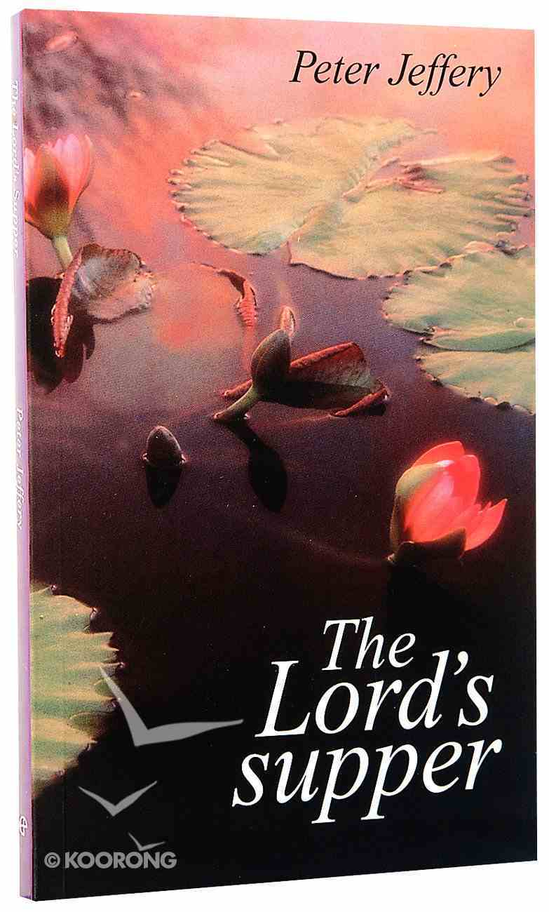 The Lord's Supper Paperback
