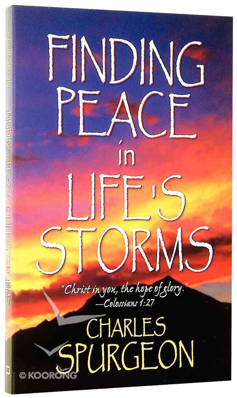 Finding Peace in Life's Storms Paperback