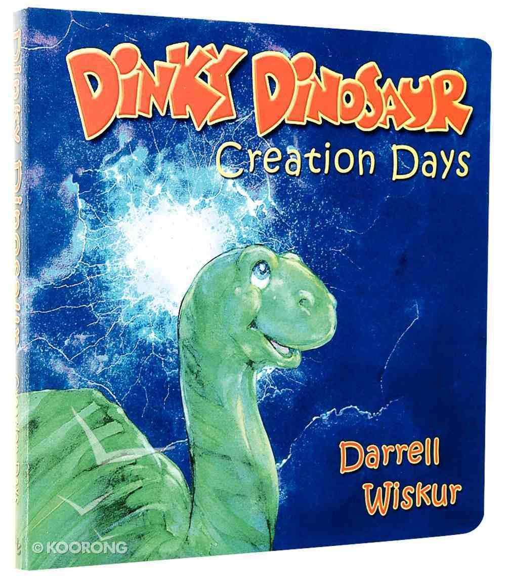 Creation Days (Dinky Dinosaur Series) Board Book