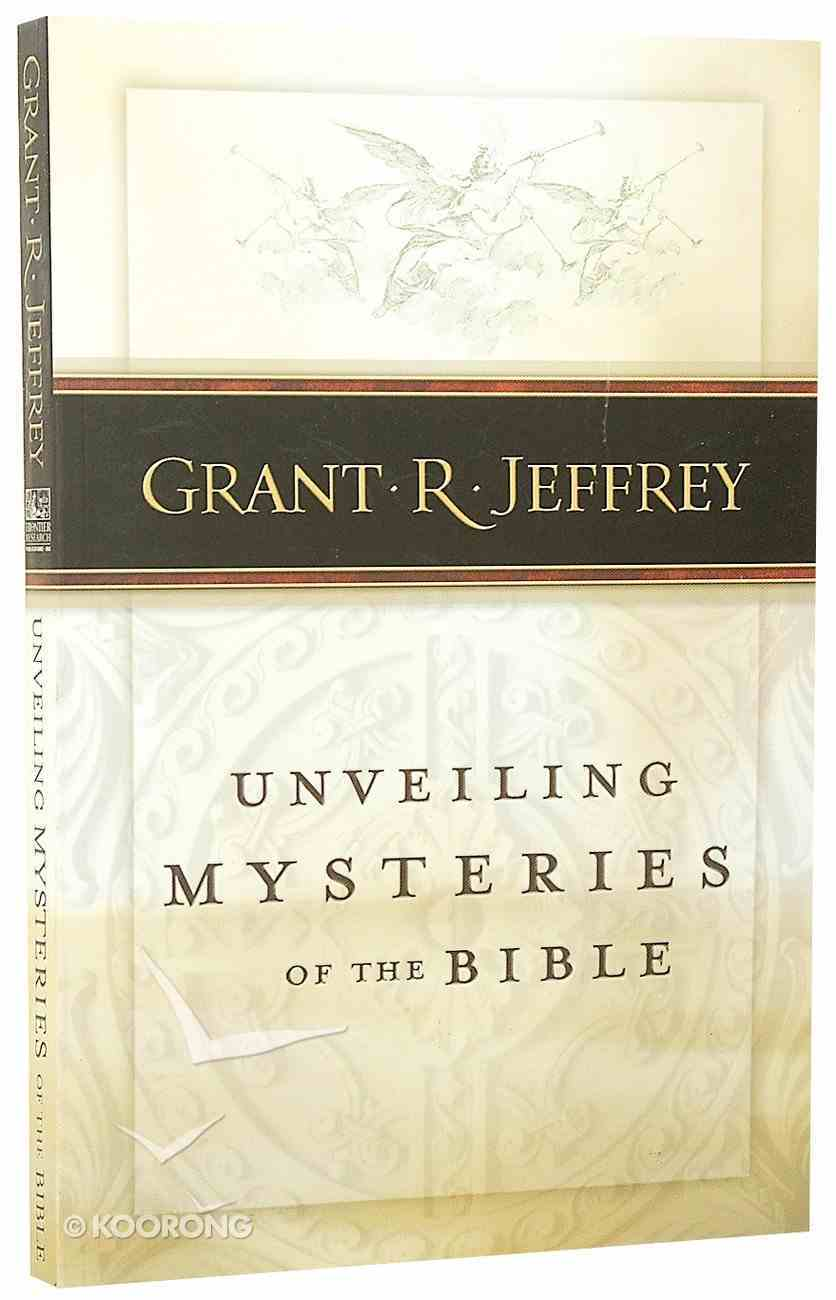 Unveiling Mysteries of the Bible Paperback