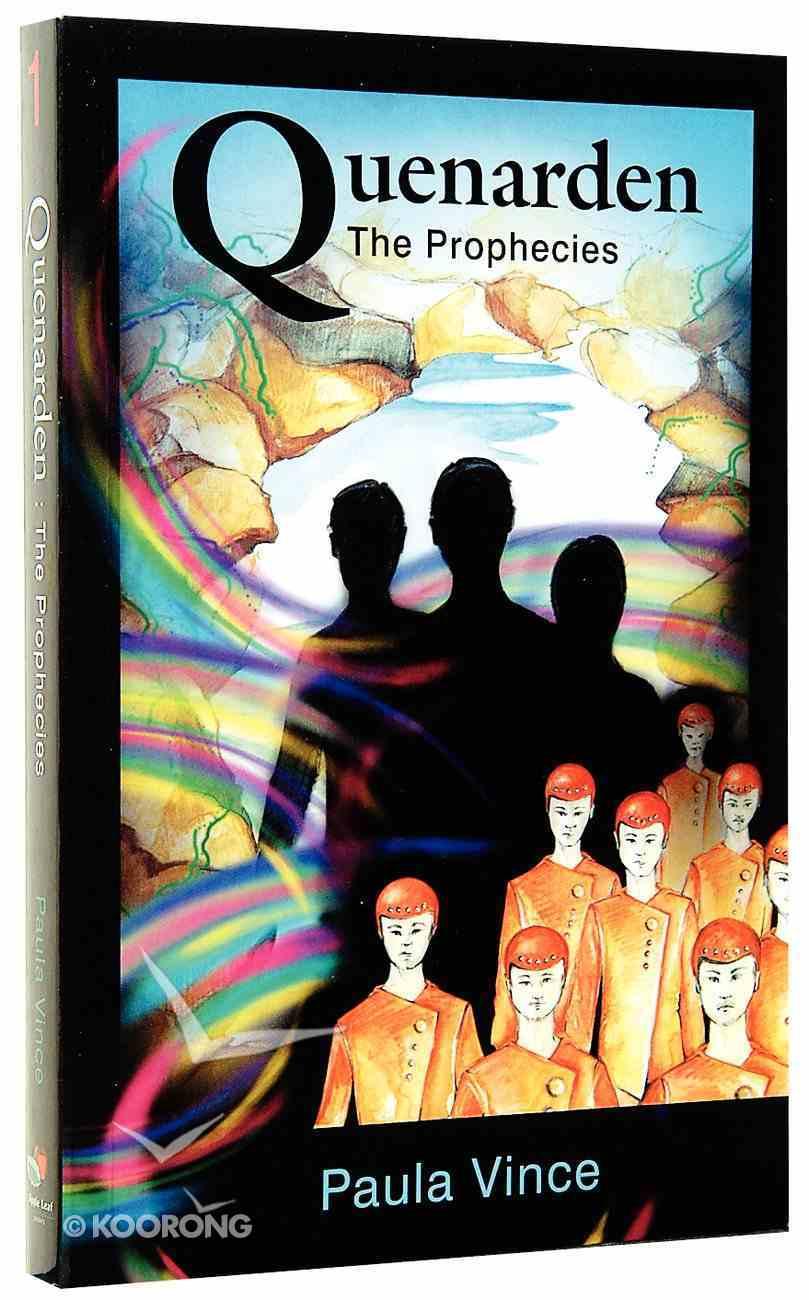 The Prophecies (#01 in Quenarden Series) Paperback