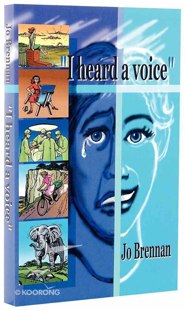 I Heard a Voice Paperback