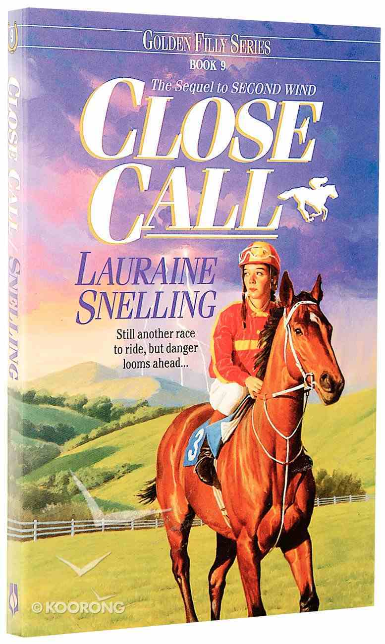 Close Call (#09 in Golden Filly Series) Paperback
