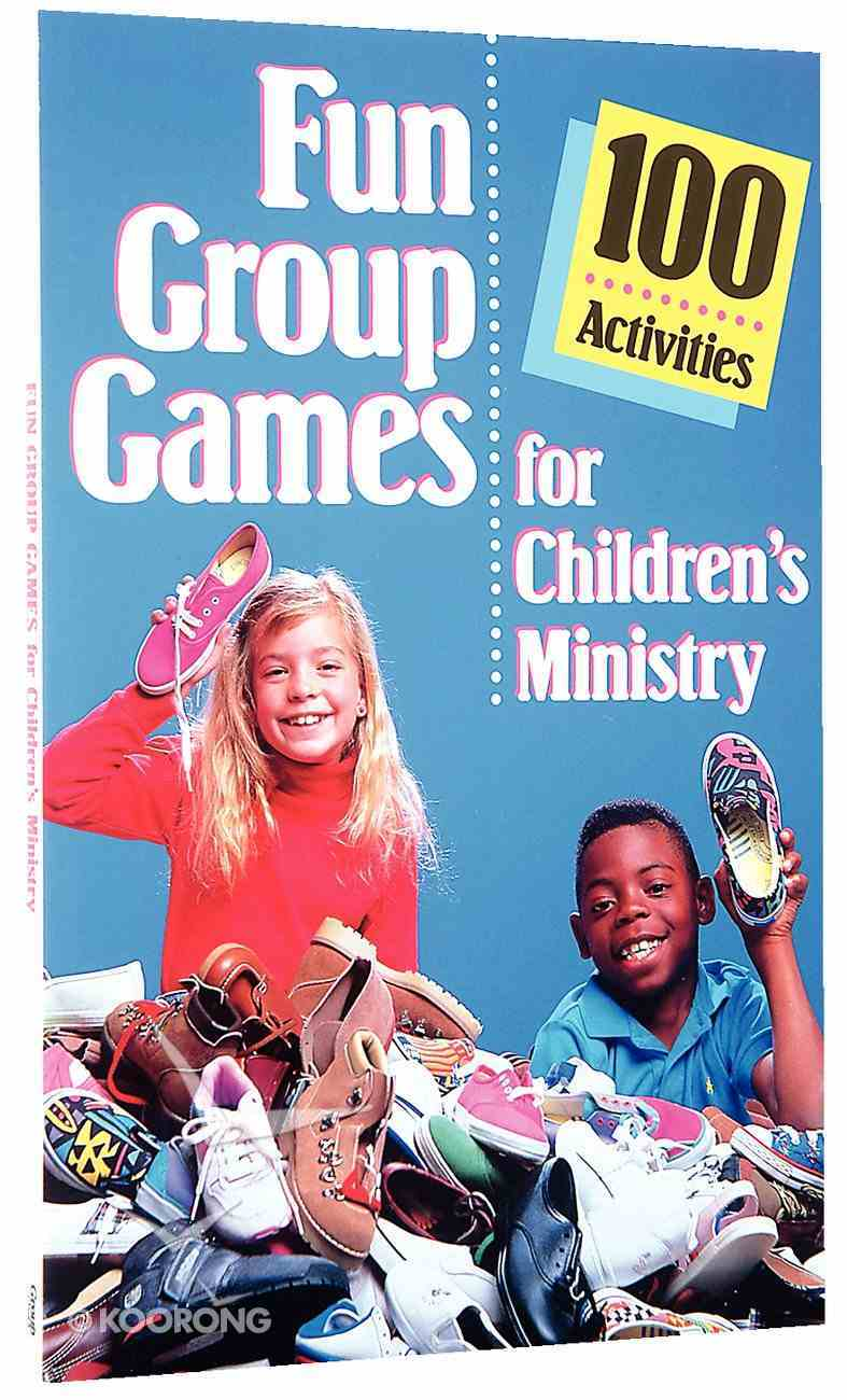 Fun Group Games For Children's Ministry Paperback