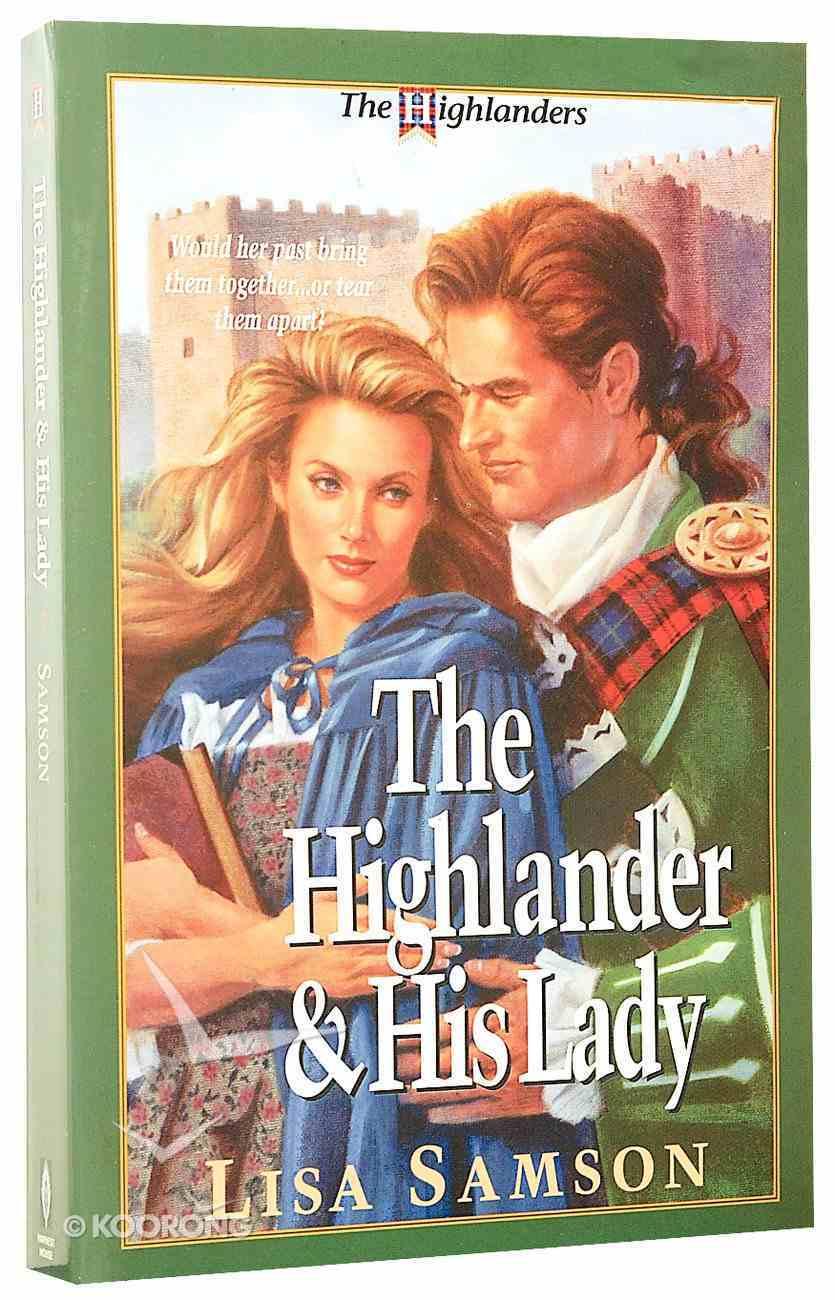 Highlander and His Lady (#01 in Highlanders Series) Paperback