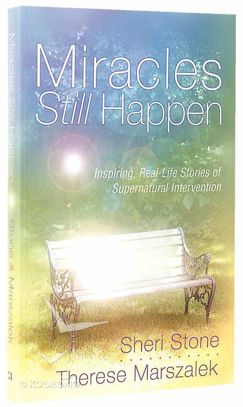 Miracles Still Happen Paperback