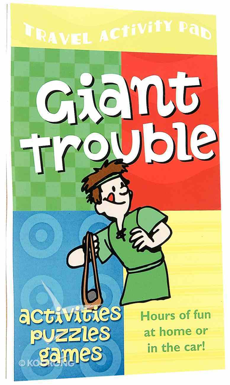 Travel Activity Pad: Giant Trouble Paperback