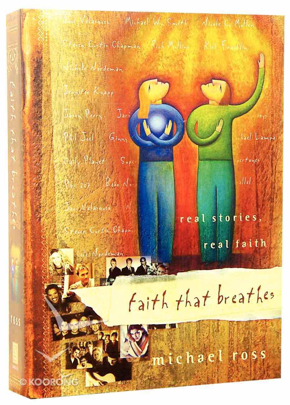 Faith That Breathes Paperback