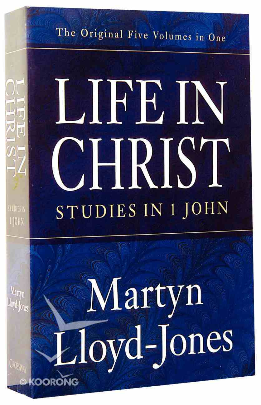 Studies in 1 John (5 Volumes) (Life In Christ Series) Paperback