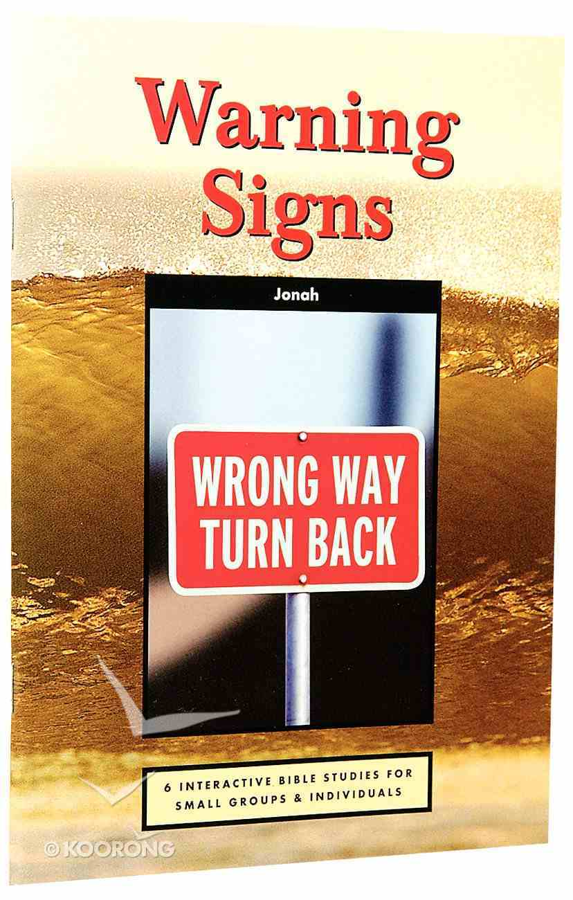Warning Signs (Jonah) (Interactive Bible Study Series) Paperback