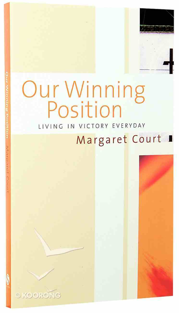 Our Winning Position Paperback