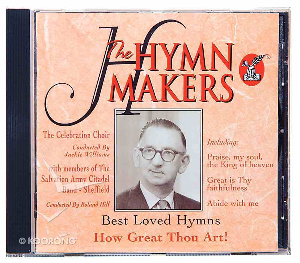 How Great Thou Art (Hymn Makers Series) CD