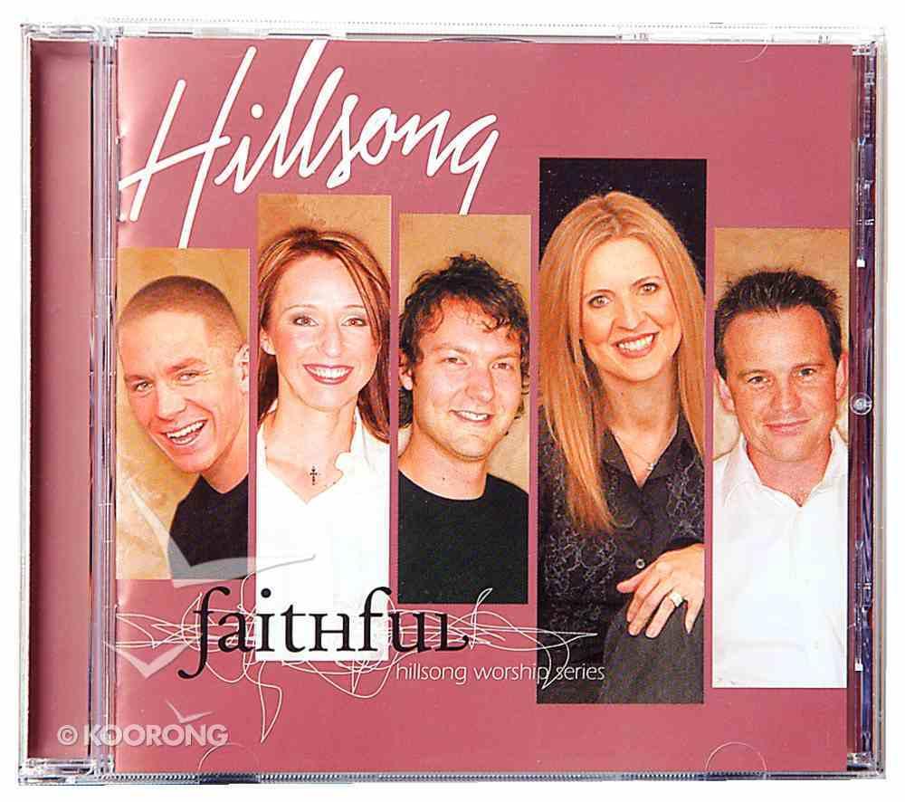 Faithful (#06 in Hillsong Worship Series) CD