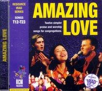 Album Image for Rcm Traditional Series #02: Amazing Love - DISC 1
