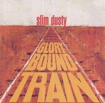 Album Image for Glory Bound Train - DISC 1