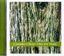Album Image for Consider Christ & One For Many - DISC 1