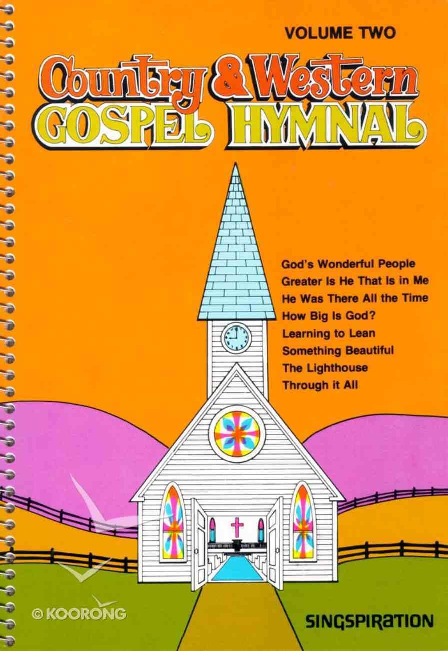 Country & Western Gospel Hymnal 2 (Music Book) Spiral