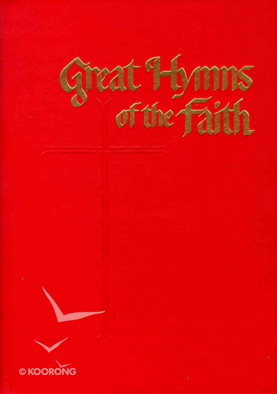 Great Hymns of the Faith Red Hardback