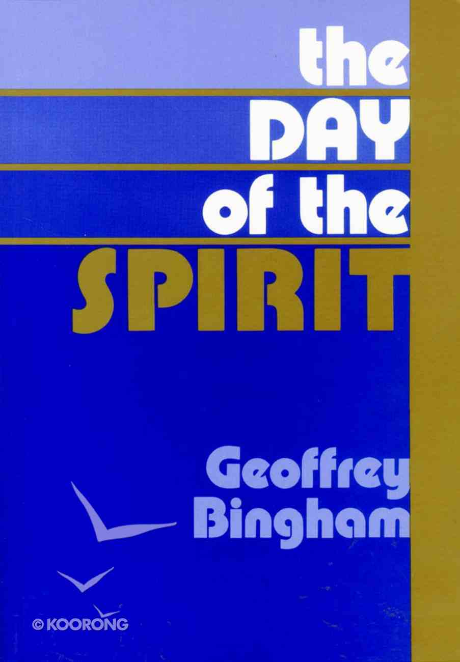 The Day of the Spirit Paperback