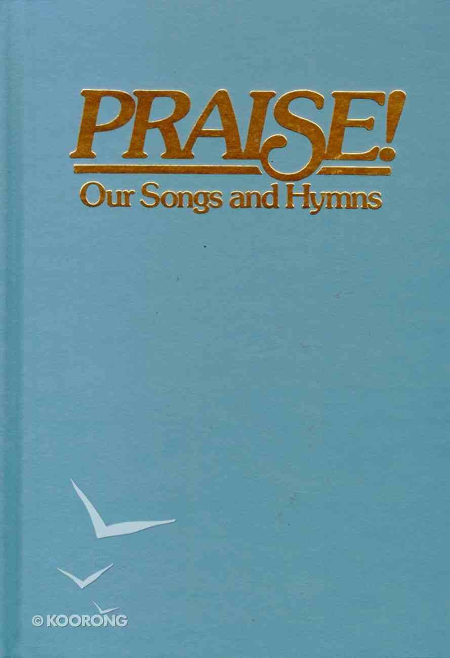 Praise Our Songs & Hymns NIV Blue Hardback