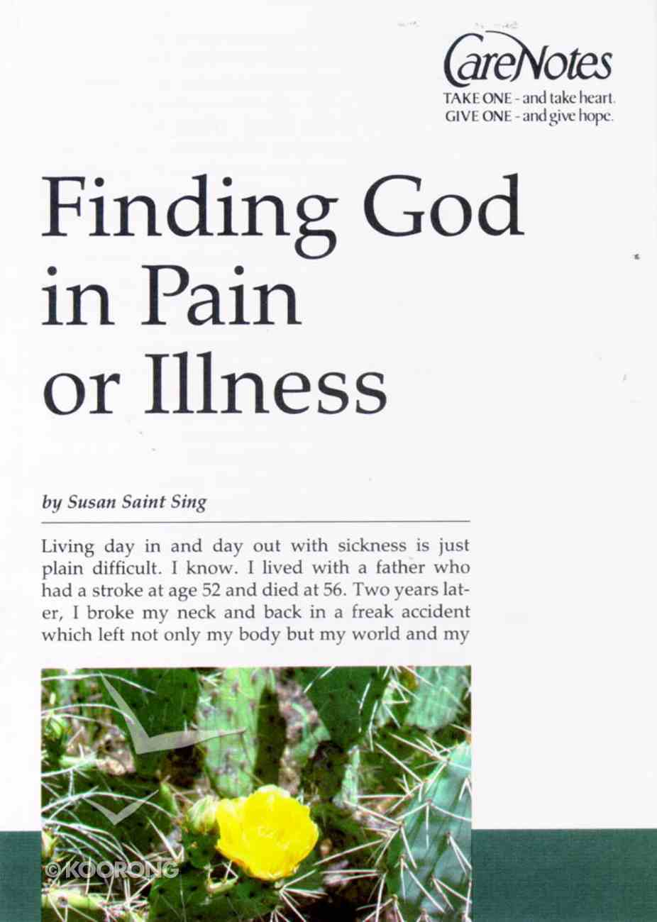 Care Notes: Finding God in Pain Or Illness Paperback