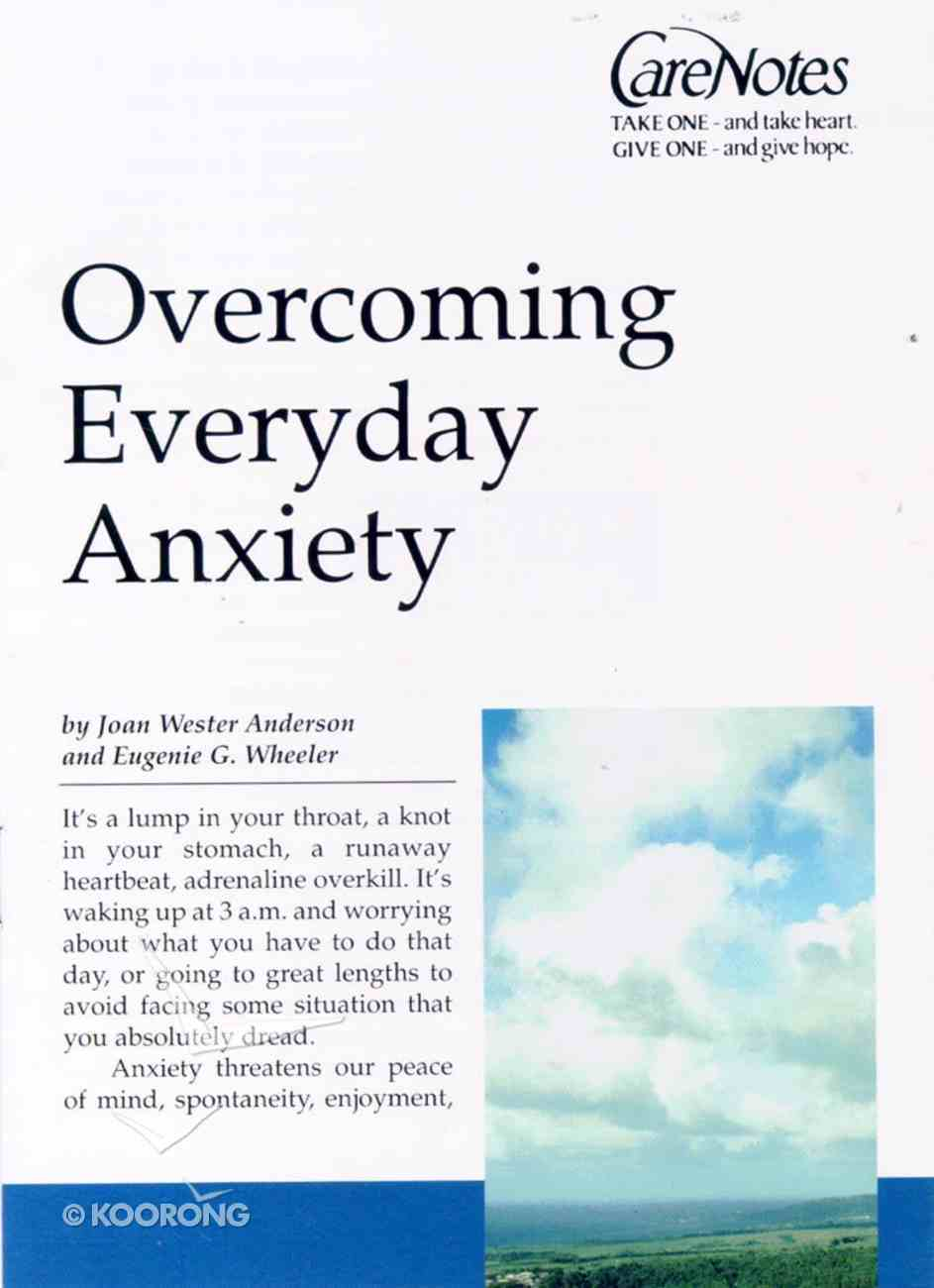 Care Notes: When Fear and Anxiety Seem to Take Control Paperback
