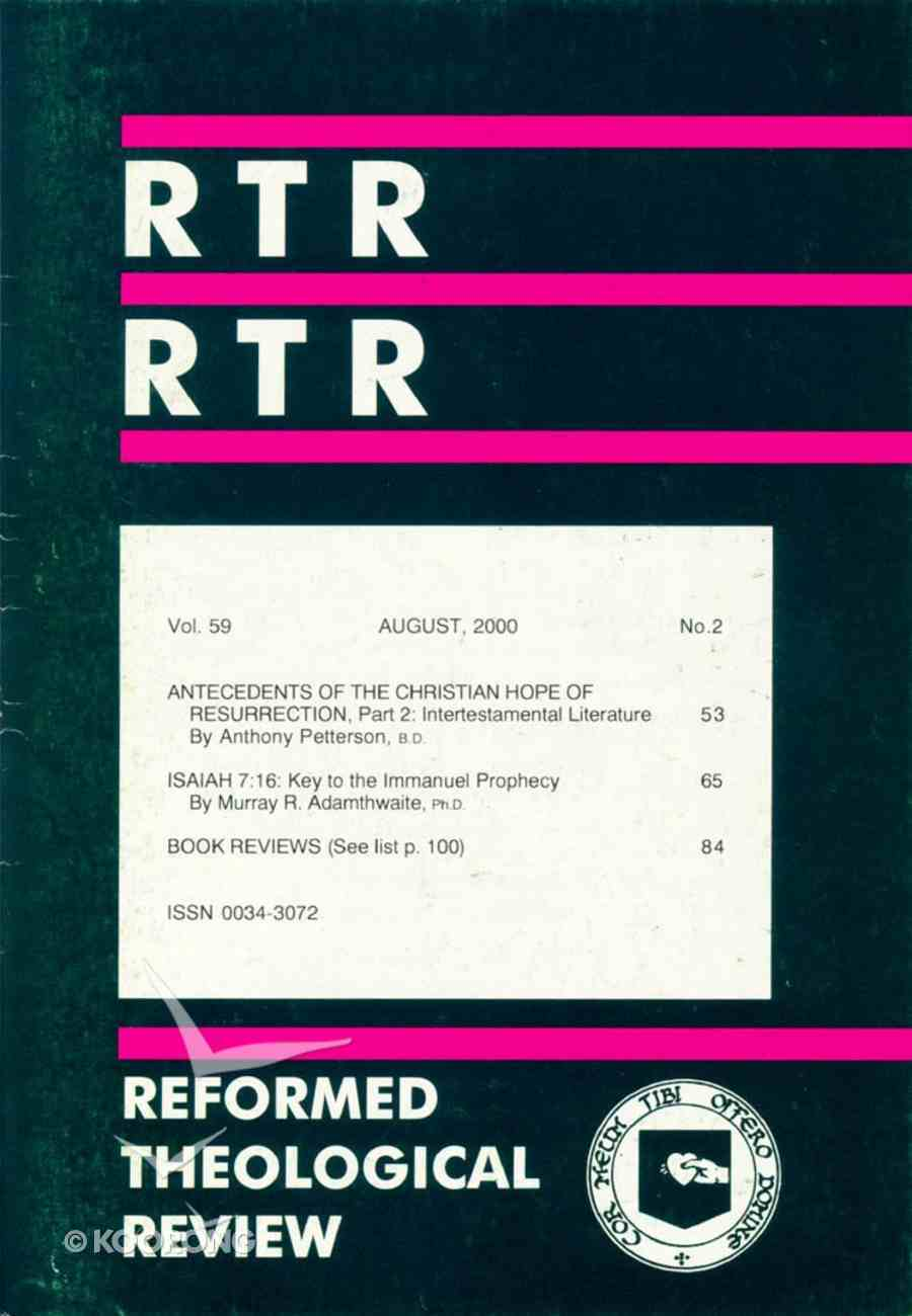 Reformed Theological Review August 2000 Paperback