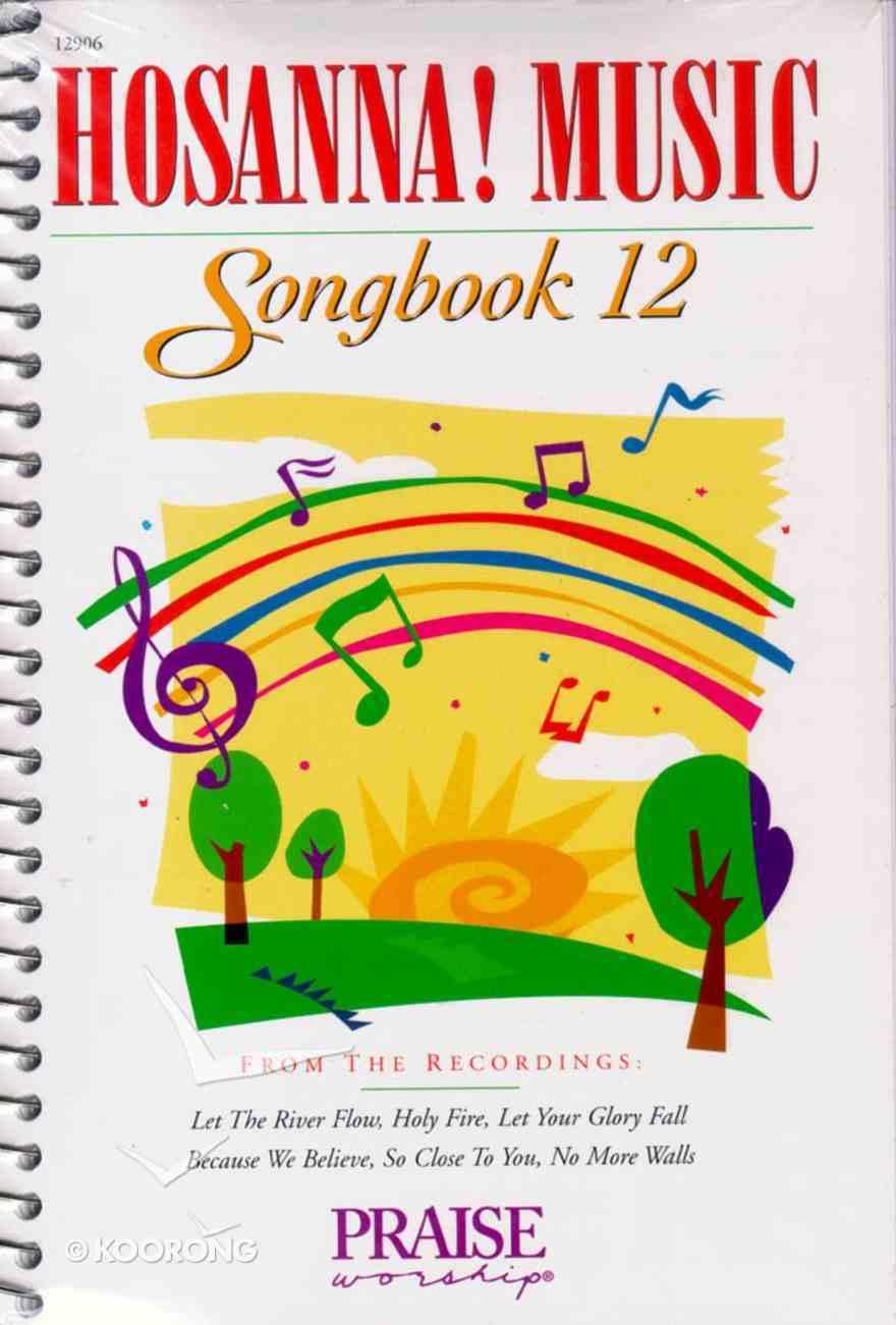 Hosanna Music Songbook 12 Paperback
