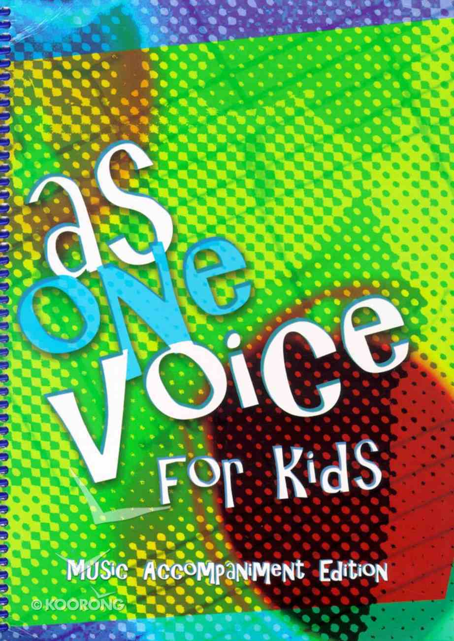 As One Voice For Kids Music Book (Accompaniment) Paperback