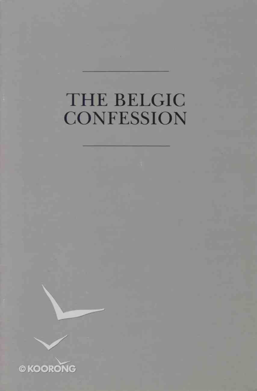 Belgic Confession Paperback