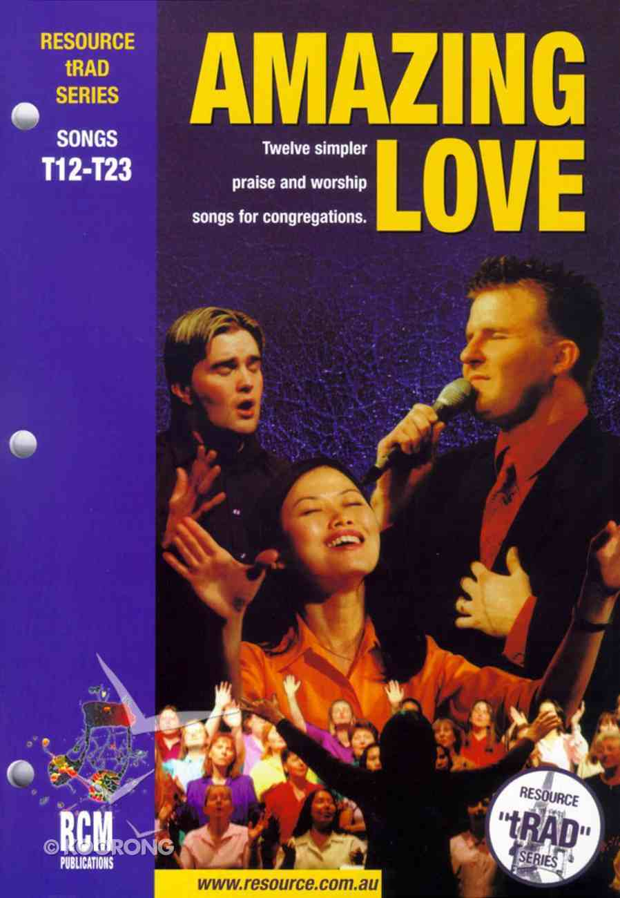 Rcm Traditional Series #02: Amazing Love Paperback