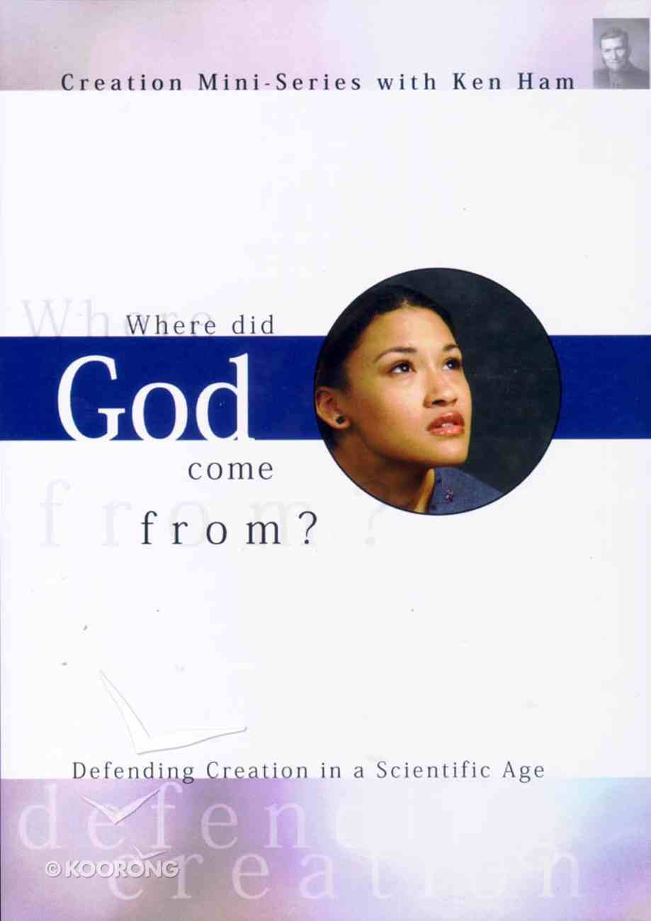 Creation Mini Series #01: Where Did God Come From? DVD